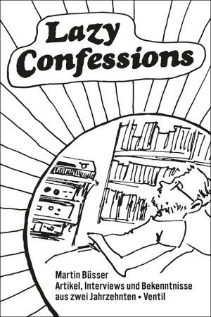 Lazy Confessions