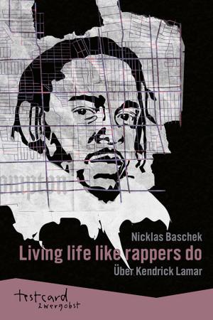Living life like rappers do
