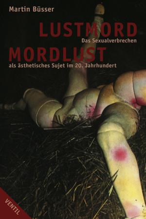 Lustmord - Mordlust