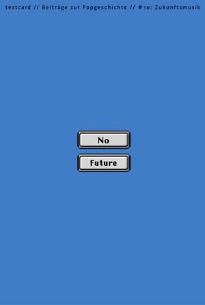 testcard #10: Zukunftsmusik
