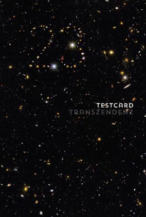 testcard #23: Transzendenz – Ausweg, Fluchtweg, Holzweg?