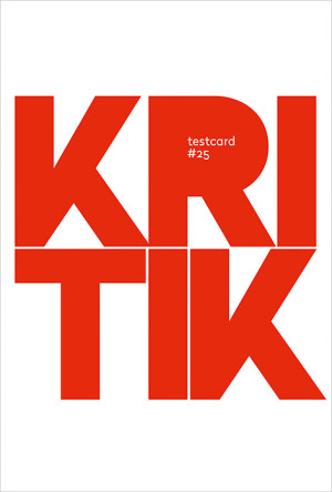 testcard #25: Kritik