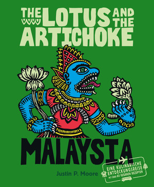 The Lotus and the Artichoke – Malaysia (deutsche Ausgabe)