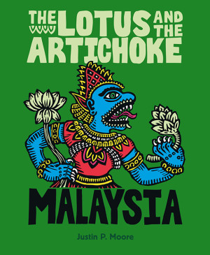 The Lotus and the Artichoke – Malaysia (englische Ausgabe)