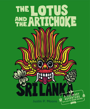 The Lotus and the Artichoke – Sri Lanka! (englische Ausgabe)