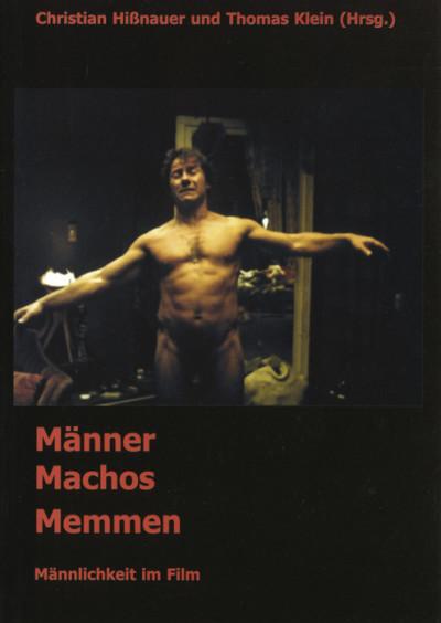 Männer, Machos, Memmen