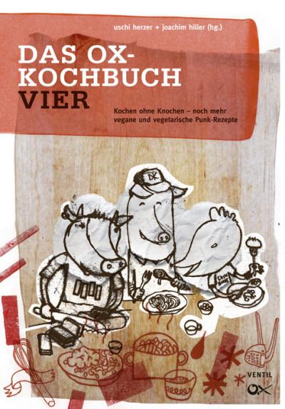 Das Ox-Kochbuch Teil IV