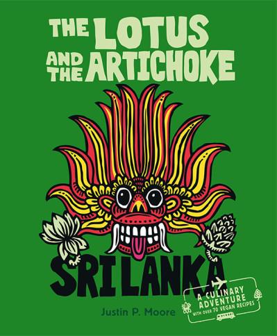 The Lotus and the Artichoke – Sri Lanka! (englische Ausgabe)