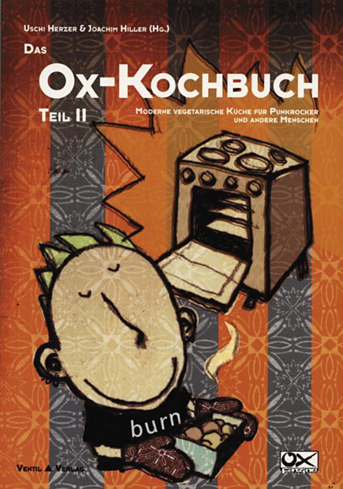 Das Ox-Kochbuch Teil II