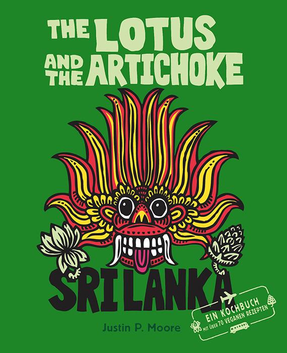 The Lotus and the Artichoke – Sri Lanka! (deutsche Ausgabe)