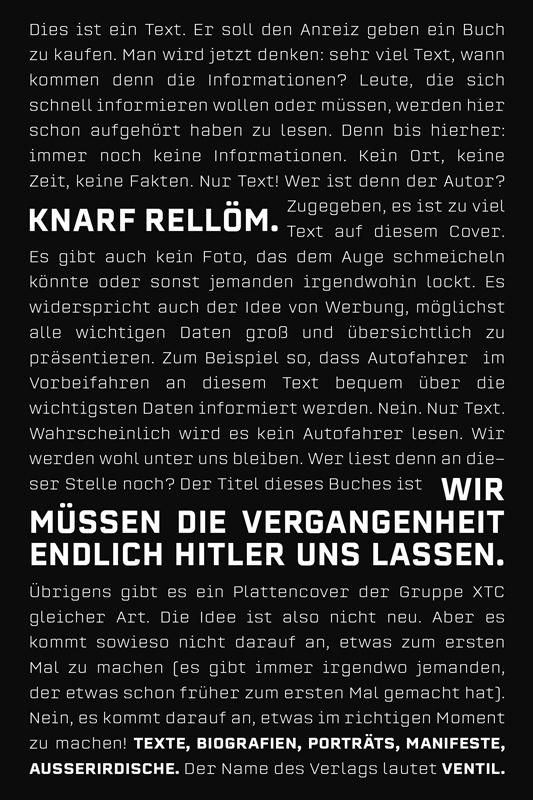 Wir müssen die Vergangenheit endlich Hitler uns lassen